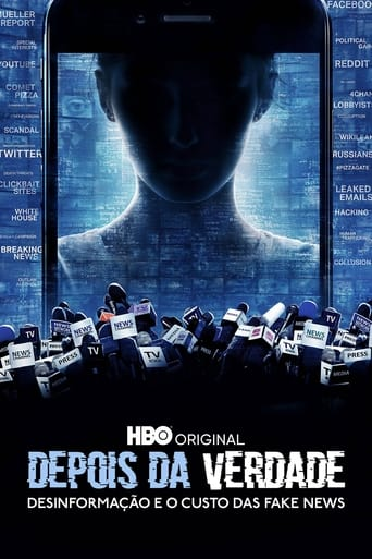 Assistir After Truth: Disinformation and the Cost of Fake News online