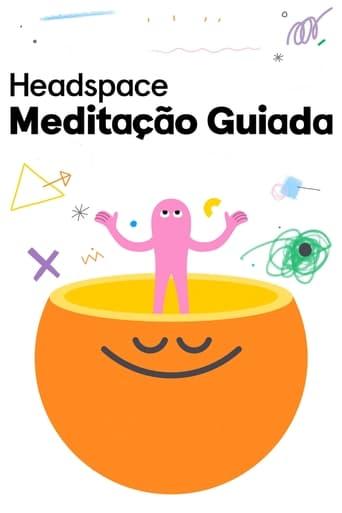 Assistir Headspace Meditação Guiada online