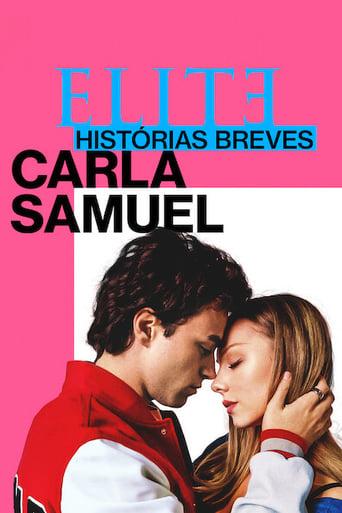 Assistir Elite Histórias Breves: Carla Samuel online
